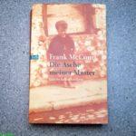 Gelesen: Frank McCourt – Die Asche meiner Mutter