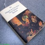 Gelesen: Miguel de Cervantes – Don Quijote