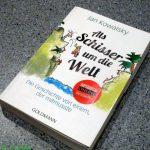 Gelesen: Jan Kowalsky – Als Schisser um die Welt